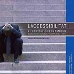 Accessibilitat a l'edificació i l'urbanisme: Recomanacions tècniques per a projectes i obres